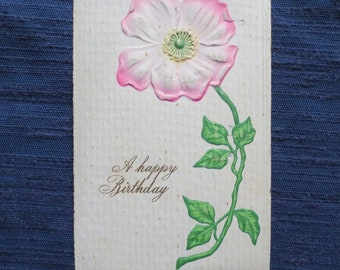 1911 Happy BIrthday Post Card with Embossed Rose