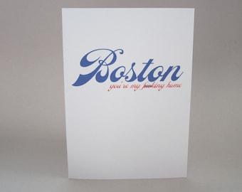 """Fun Card, Boston Card - """"You're My Home"""""""