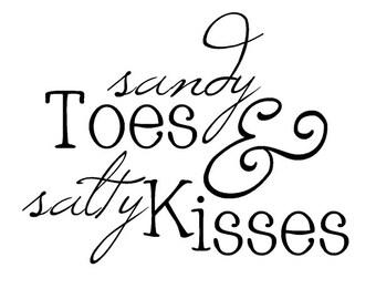 Sandy Toes and Salty Kisses Ocean Beach Vinyl Wall Decal