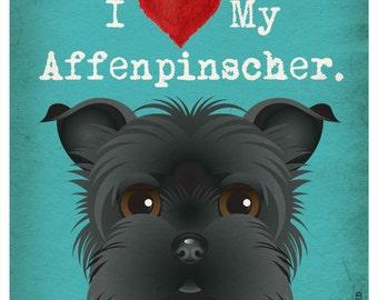 I Love My Affenpinscher - I Heart My Affenpinscher - I Love My Dog - I Heart My Dog Print - Dog Lover Gift Pet Lover Gift - 11x14 Dog Poster