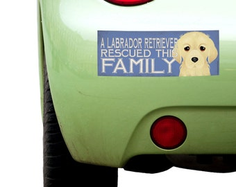 """Dogs Incorporated Sticker - A Labrador Retriever Rescued This Family  -  Rescue Dog Bumper Sticker 3""""x 8"""" Coated Vinyl"""
