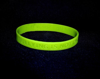 Bullying Is Not OK - Stand Up & Speak Out - Silicone Wristband Neon Green