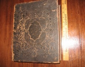 Antique 1853 Holy Bible Old & New Testament Large