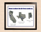 Home is where the Air Force sends us  - Printable Art