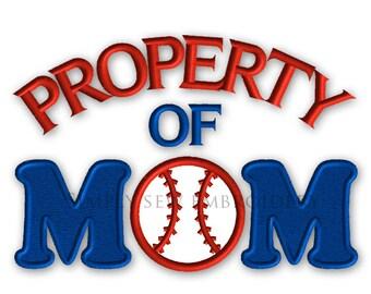Property of Mom Baseball Applique -- Boy Embroidery Design Machine Applique No. 081