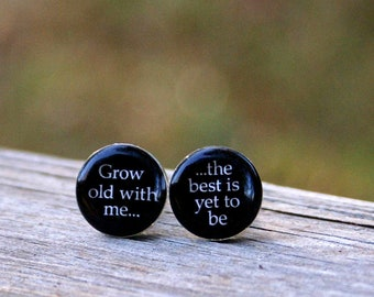 Wedding Cufflinks. Bride And Groom. Grow Old With Me The Best Is Yet To Be Wedding Party Groomsmen Husband Resin