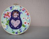 Matryoshka/ Russian Doll embroidery hoop - customizable order, you pick