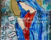 "Mixed Media ""Hail Holy Queen"" 8x10 Print Matted"