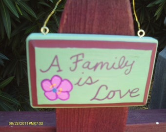 A Family is love sign 2