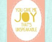 Joy That's Unspeakable 8x10 Printable Print