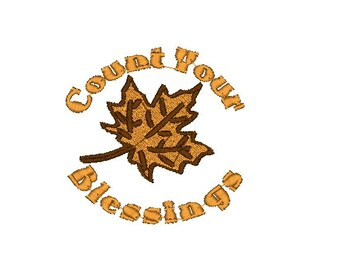 Count Your Blessings Leaf Thanksgiving Autumn Fall Machine Embroidery Design