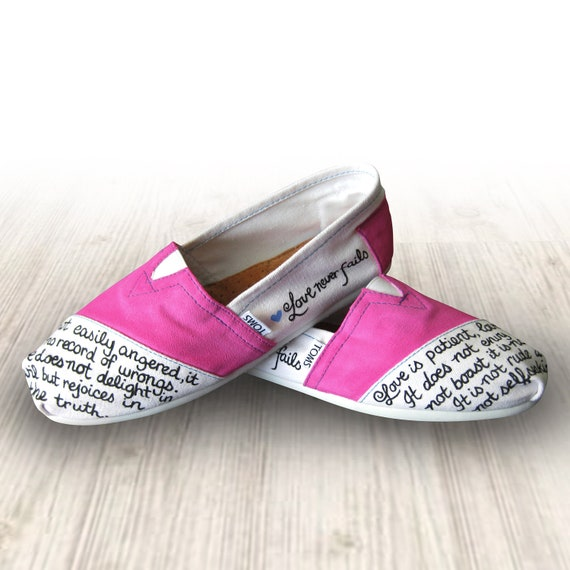 "Custom Painted ""Love Never Fails"" Toms Shoes (Bible Verse Corinthians 13:4)"