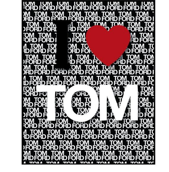 I heart Tom Ford fashion designer word wall art