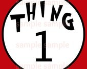 Dr Seuss Thing 1,2,3,4,5,6  Iron On Transfer digital file - PinkPaperInvites