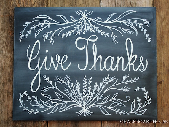 Hand Painted Chalkboard Give Thanks Sign - 16x20 Unframed Chalkboard Art