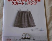 Girls skirts and Pants Japanese sewing Pattern book