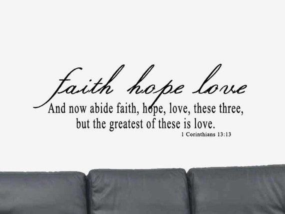1 corinthians 13 13 wall decal bible verse wall decal - Faith love hope pictures ...