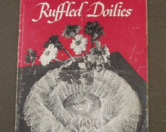 Vintage  Ruffled Doilies Pattern  Book J P Coats