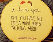 "Moonrise Kingdom ""I Love You"" - Movie Quote Embroidery"