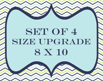 Upgrade any set of 4 prints to 8x10