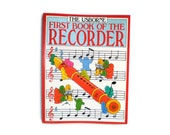 First Book Of The Recorder Usborne Book 1991 Music Book Recorder Music