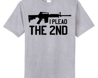 I Plead the 2nd  T-shirt -  Gray, Small through 4XL