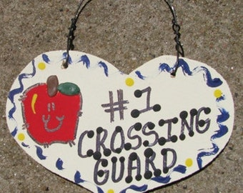 Teacher Gifts Number One 812  Crossing Guard Heart
