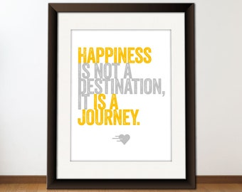 INSTANT Download, Happiness Is A Journey - Inspirational Quote, Printable Typography Art, Download And Print JPEG Image