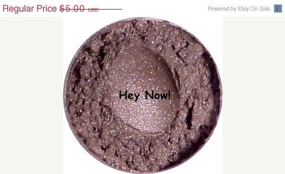 Grand Opening Sale Mineral Eyeshadow Makeup Hey Now Glimmer Eyeshadow 1 gram