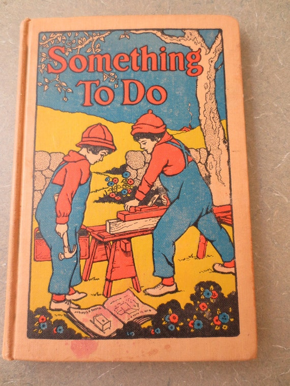 Vintage Book, Children Craft Book, Something to Do, 1928 Child Crafting and Activity Book, Hard Cover How to Book for Kids