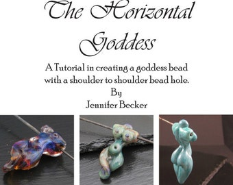 The Horizontal Goddess - A tutorial in flameworking a goddess figure bead in glass with a horizontal hole - Instant Download -