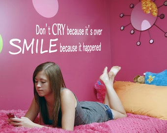 Vinyl Wall Decal Sticker Don't Cry Smile Quote GFoster181s