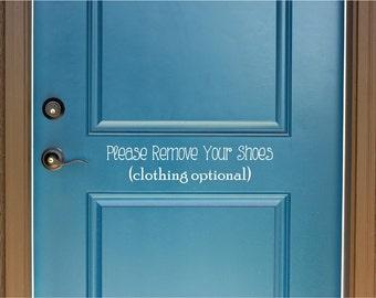 Welcome Please Remove Your Shoes Vinyl Decal Door Decal - Custom vinyl decals   removal options