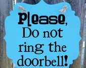Please do not ring the doorbell - hanging wood sign