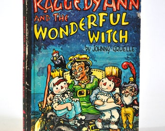 Vintage Storybook Raggedy Ann and the Wonderful Witch 1961 Hardcover Children's Book