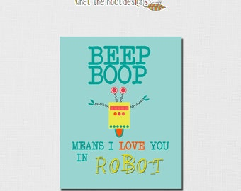 Printable Robot Print - Robots Art - Robot Nursery Print - Robot Children's Room - Robot Love - 8x10