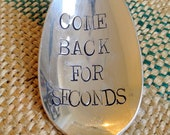 Come Back For Seconds. Stamped Serving Spoon. For your Holiday Meal, Thansgiving, Christmas. As seen on www.Skinnytaste.com