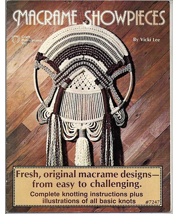 Macrame Showpieces Macrame Pattern Book By Vicki Lee