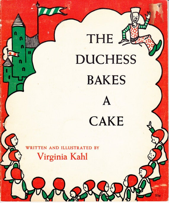 Hard to find vintage kids book The Duchess Bakes a Cake, great illustrations, crazy baking recipe, retro rhyming read aloud gold