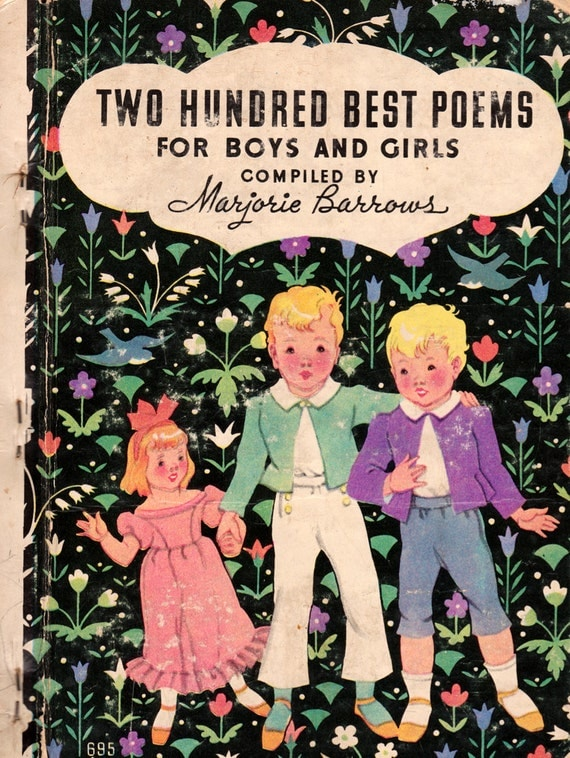 Two Hundred Best Poems for Boys and Girls compiled by Marjorie Barrows, illustrated by Janet Laura Scott and Paula Rees Good