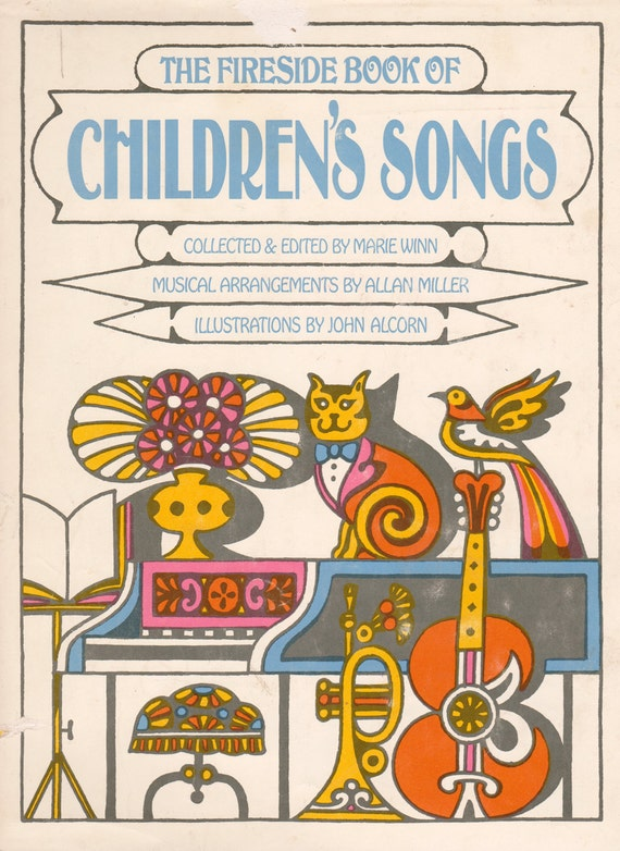 The Fireside Book of Children's Songs illustrated by John Alcorn