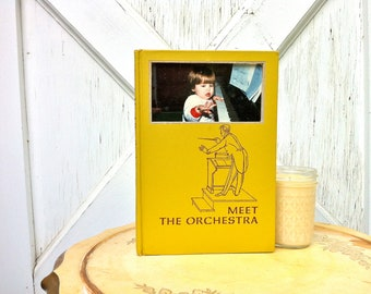 vintage book picture frame. READABLE vintage book as unique photo frame. Meet the Orchestra, 1966.  yellow, children's, music band.