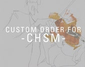 Custom Order for CHSM