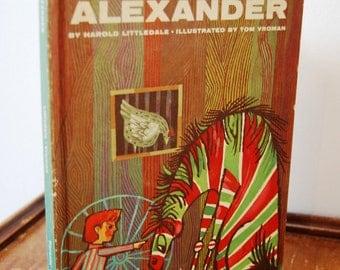 Vintage Children's Book, Alexander by Harold Littleday