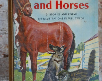 Vintage Children's Book, The Giant Golden Book of Dogs, Cats and Horses