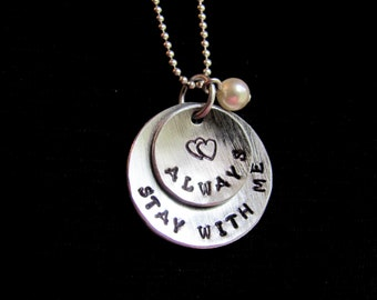 Hunger Games Inspired Hand Stamped Necklace Stay With Me Always with Pearl