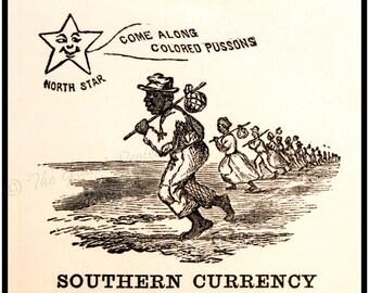 Civil War print - Slavery, Emancipation - Follow The Northern Star