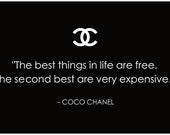 """Coco Chanel-inspired Art Print  """"The best things in life are free. The second best are very expensive."""""""