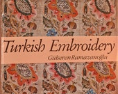 Turkish Embroidery by Gulseren Ramazanoglu. NEW, never used. English edition. History & Techniques Royal Robes Istanbul's Topkapi Palace