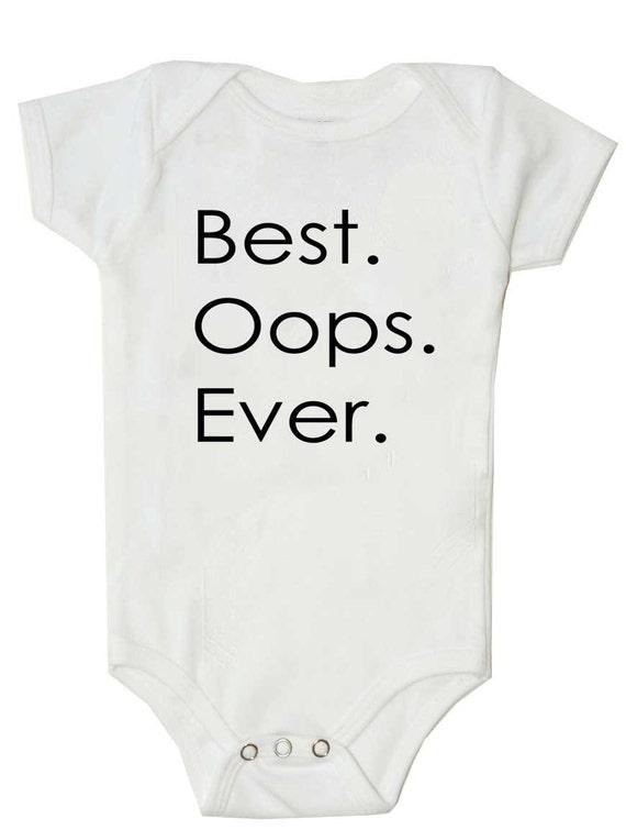 Original Best.Oops.Ever - Surprise Pregnancy, Funny Baby Shirt